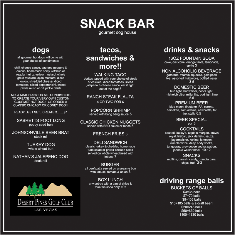 Practice center snack bar desert pines golf club for Snack bar menu